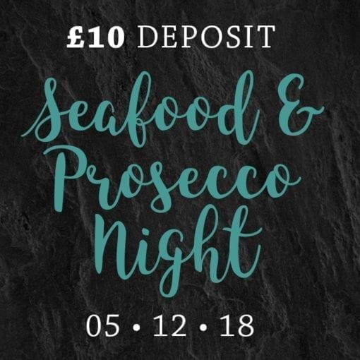 Seafood & Prosecco Night