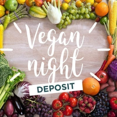 vegan night 2020 deposit