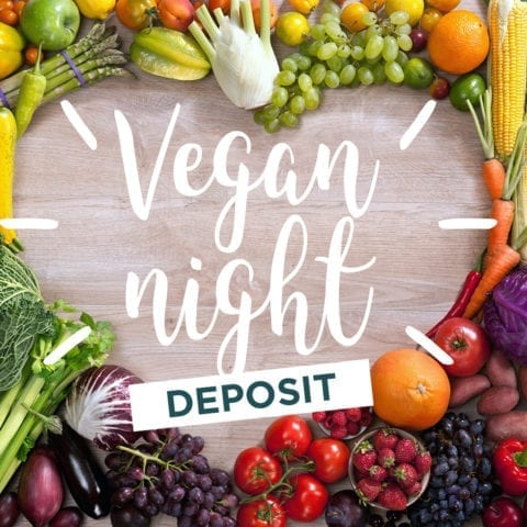 vegan night 2020 deposit